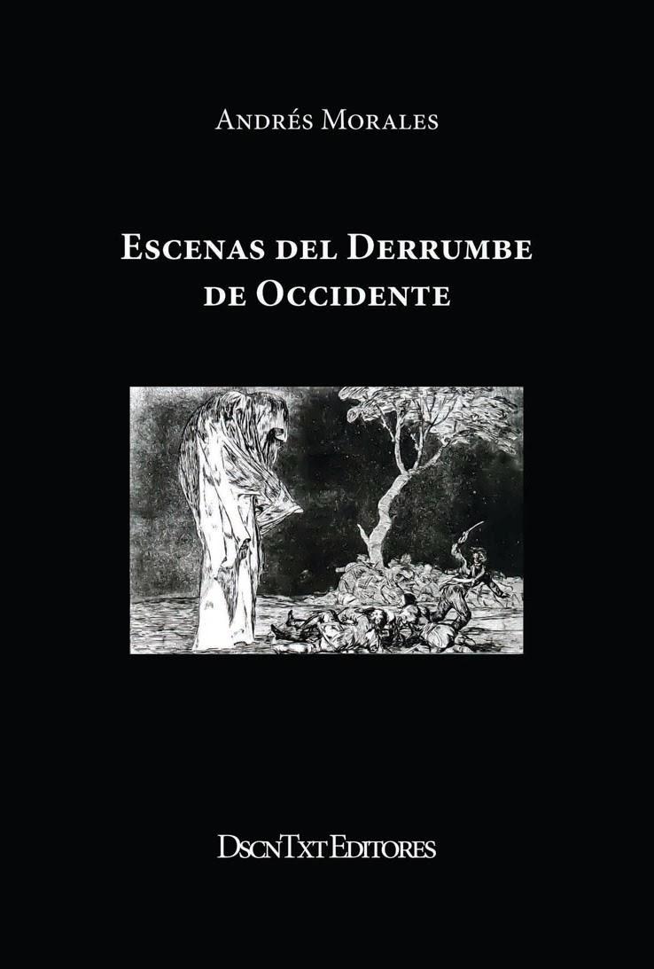 Escenas del derrumbe de Occidente, de Andrés Morales