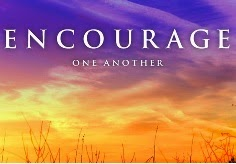 Encourage one another, Words of motivation