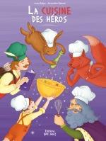 La cuisine des Héros