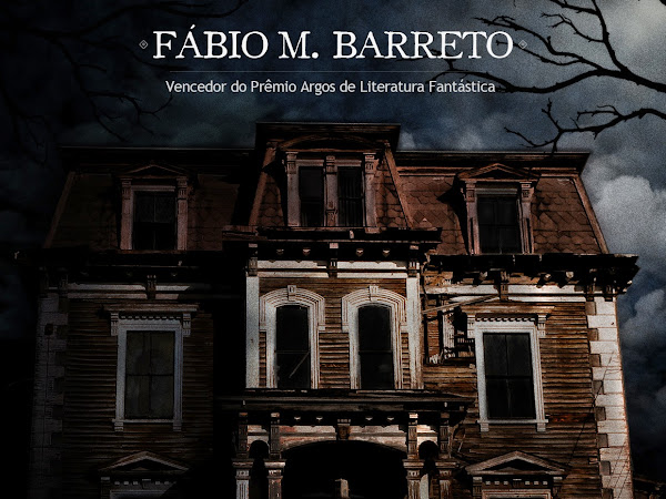 A Velha Casa na Colina, Fábio M. Barreto (noveleta)