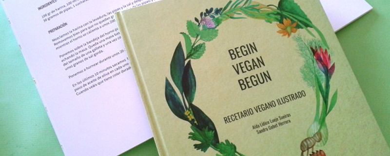 Recetario Vegano Ilustrado. Begin, Vegan, Begun