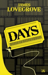 Days de James Lovegrove