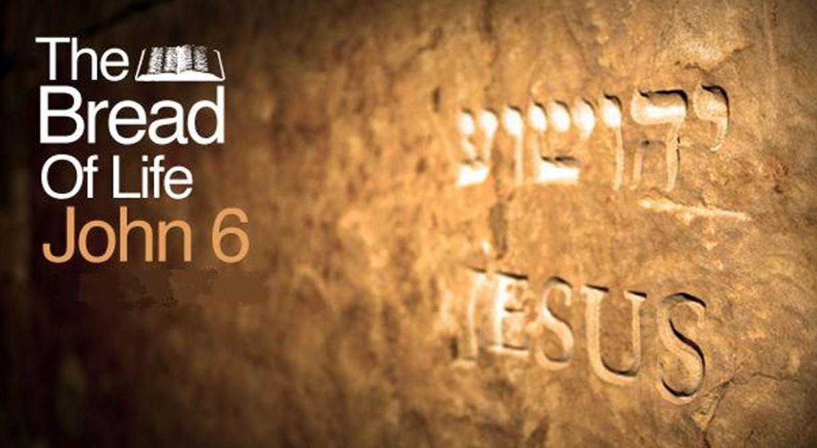 Jesus - The Bread of Life!