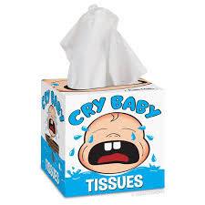 whiny+cry+baby+tissues.jpg