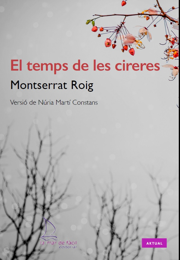 2016 El temps de les cireres, de Montserrat Roig (Adaptació)