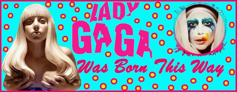 Lady Gaga Was Born This Way
