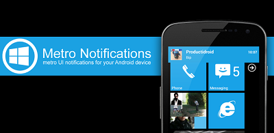 Metro Notifications v6.3 APK for Galaxy Y & All Armv6-7