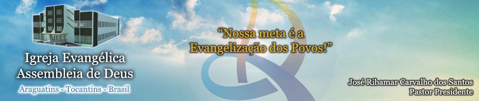 Portal da Assembleia de Deus de Araguatins