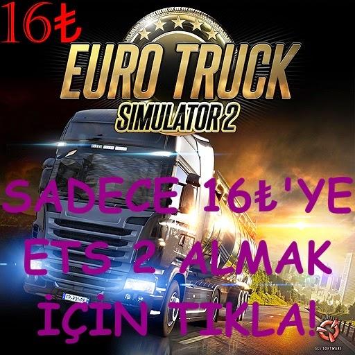 ETS2 SADECE 16 TL (Tükendi)