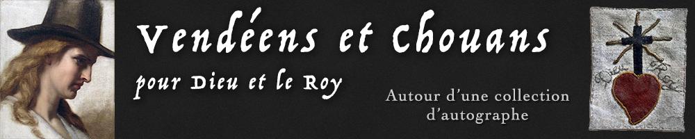 Fabian de Montjoye : Vendéens et Chouans, pour Dieu et le Roy