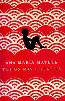 Todos mis cuentos - Ana María Matute