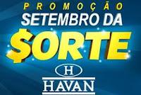 Promoção Setembro da Sorte Havan
