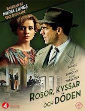 Rosor kyssar och döden (2013) [Vose]