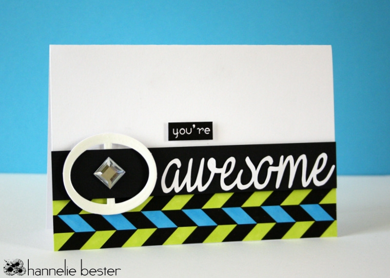Graphic you're awesome card - runway inspired