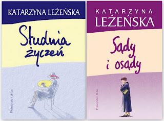 Katarzyna Leżeńska. Studia życzeń. Sądy i osądy.