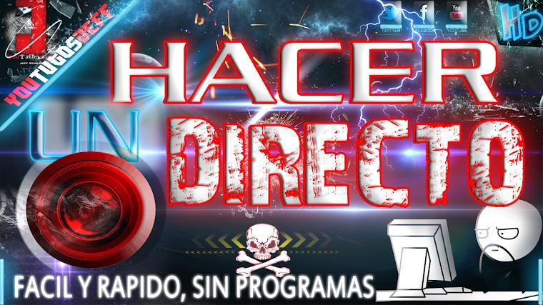COMO HACER UN DIRECTO EN YOUTUBE SIN PROGRAMAS FACIL Y RAPIDO | 2015