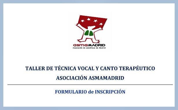Descarga el Formulario Inscripción al Taller de Técnica Vocal y  Canto Coral Terapéutico