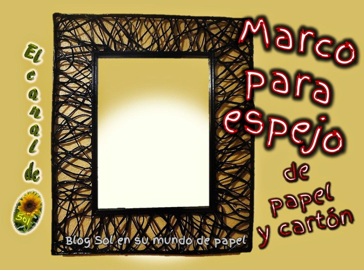 Marco para espejo de papel y cart n - Hacer marco espejo ...