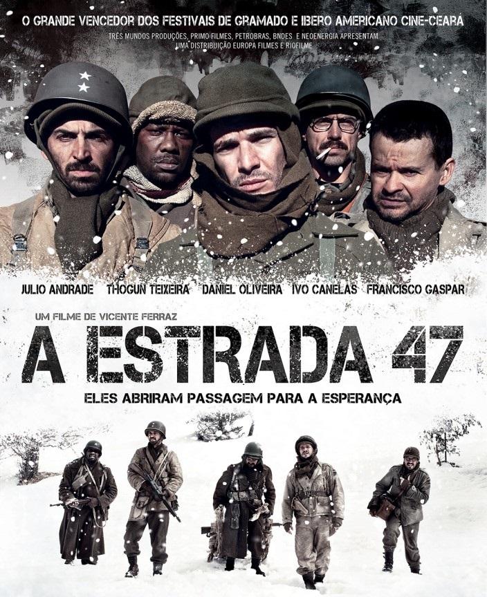 A Estrada 47 – Dublado (2013)