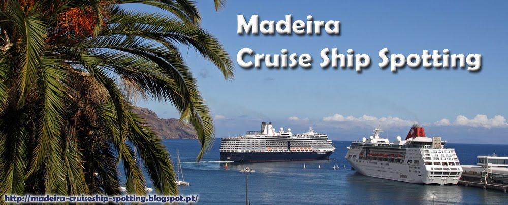 Madeira Cruise Ship Spotting