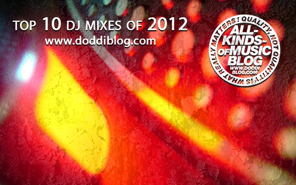 Top 10 DJ Mixes of 2012