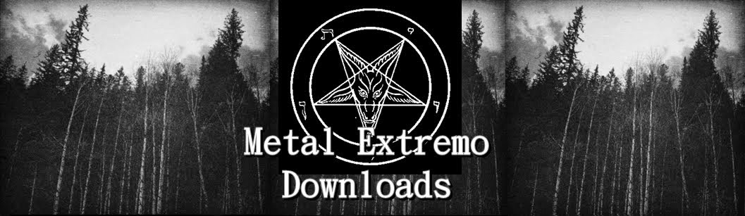 Metal Extremo Downloads