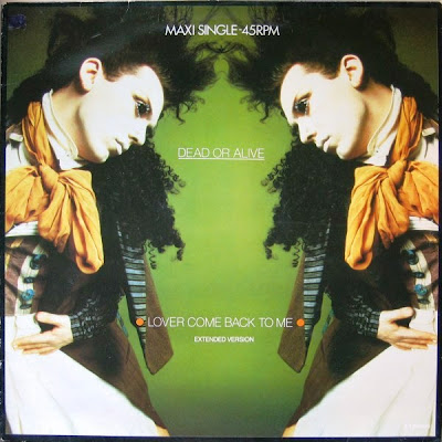 Dead Or Alive - Lover Come Back To Me (12\'\' Maxi Mixes) 1985 Hi-Nrg Disco 80\'s PWL [pete burns]