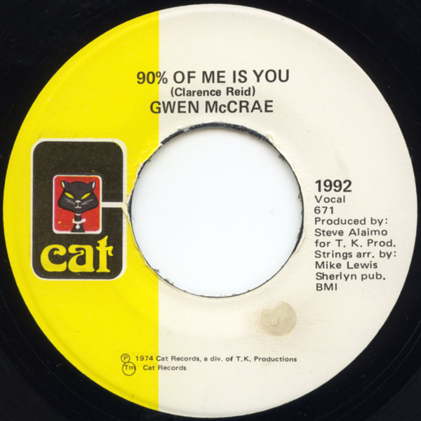 Gwen McCrae - 90% Of Me Is You / It's Worth The Hurt