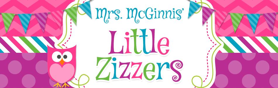 Mrs. McGinnis' Little Zizzers