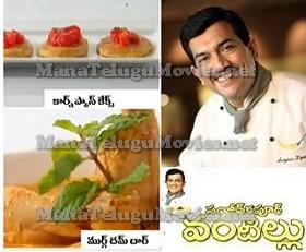 Sanjeev Kapoor Vantillu – 19th June : Corn Pan Cakes,Murg Dham Daar