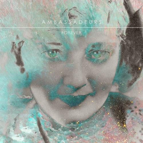 Ambassadeurs - Forever EP