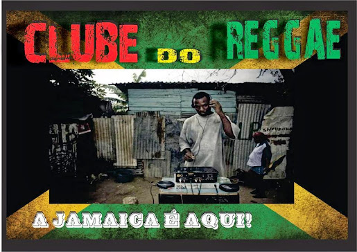 Programa Clube do Reggae- Dj Filipe Brown