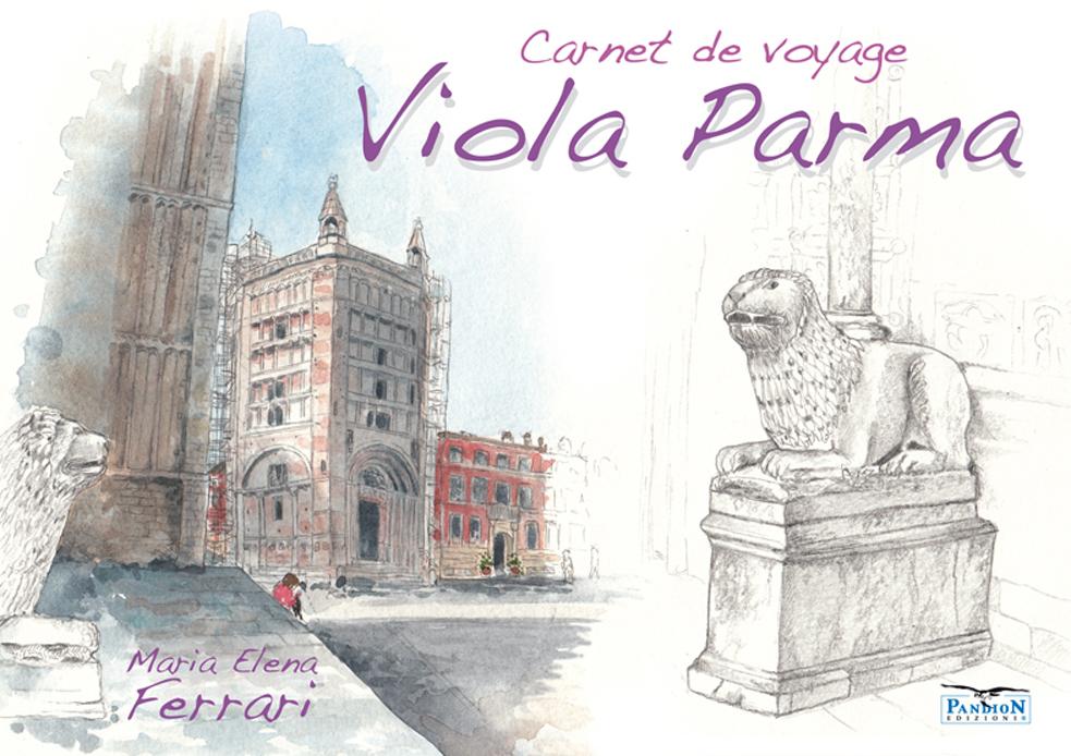 Viola Parma - Carnet de voyage