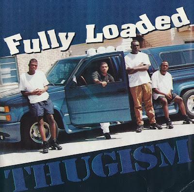 Fully Loaded – Thugism (CD) (1995) (320 kbps)