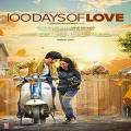 100 Days of Love Malayalam Movie Review