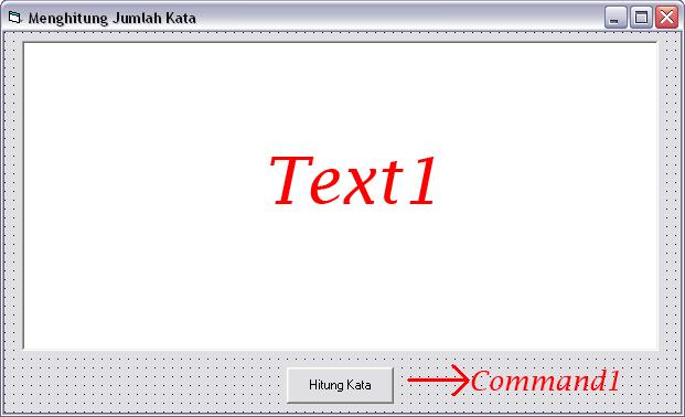 Cara Membuat Aplikasi Penghitung Jumlah Kata Dengan Visual Basic 6.0