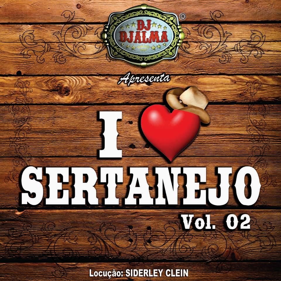 Dj Djalma - I Love Sertanejo Vol.2