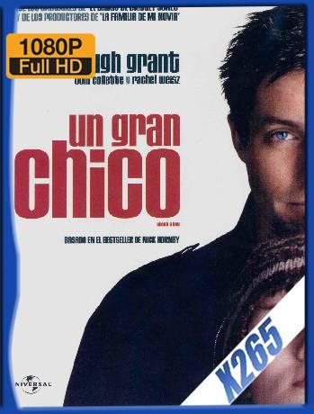 Un Gran Chico (2002) x265 [1080p] [Latino] [GoogleDrive] [RangerRojo]
