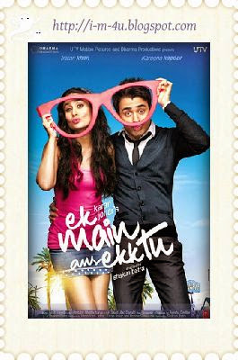 Ek Main Aur Ekk Tu-2012 Movie staring by Imran Khan,Kareena Kapoor and directed by Shakun Batra poster