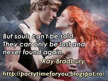 But souls can't be sold.They can only be lost and never found again.