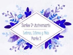 Sorteo 7º aniversario - Parte 2