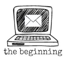 The Beginning - it all started with an email