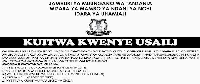 ... Jobs in Tanzania: USAILI UHAMIAJI TAREHE 9/06/2014 MPAKA 26/06/2014