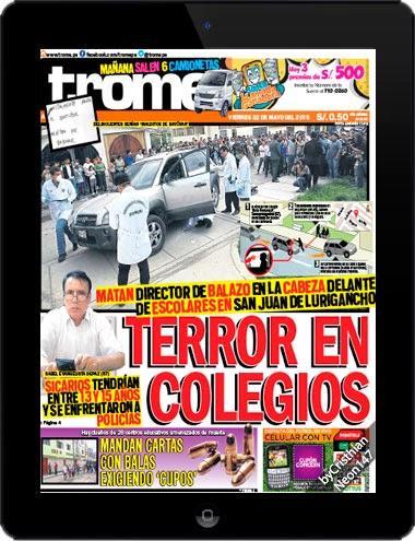 Diario Trome Perú (22 Mayo 2015) ESPAÑOL - Terror en colegio, matan director de balazo en la cabeza delante de escolares en San Juan de Lurigancho