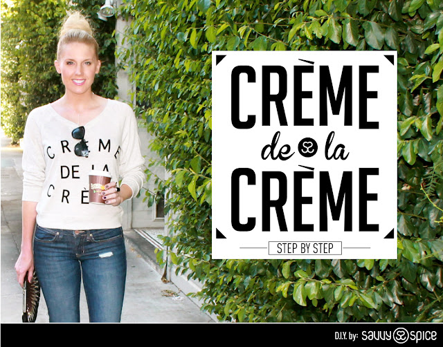 Savvy+Spice+fashion+blog,+Dale+Steliga,+how+to+Creme+de+la+Creme+sweatshirt