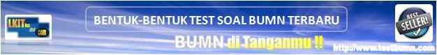 Contoh Soal Soal Ujian BUMN
