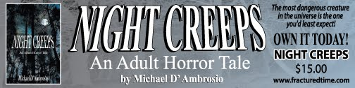 Night Creeps by Michael D'Ambrosio
