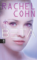 http://www.amazon.de/BETA-Rachel-Cohn/dp/3570161641/ref=sr_1_1?ie=UTF8&qid=1387033697&sr=8-1&keywords=Beta