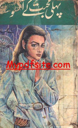 Pehli Mohabat Kay Ansu Novel
