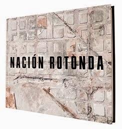 Nación Rotonda / The Book